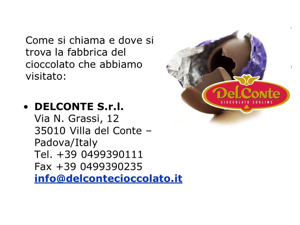 Come si chiama e dove si trova la fabbrica del cioccolato che abbiamo visitato: