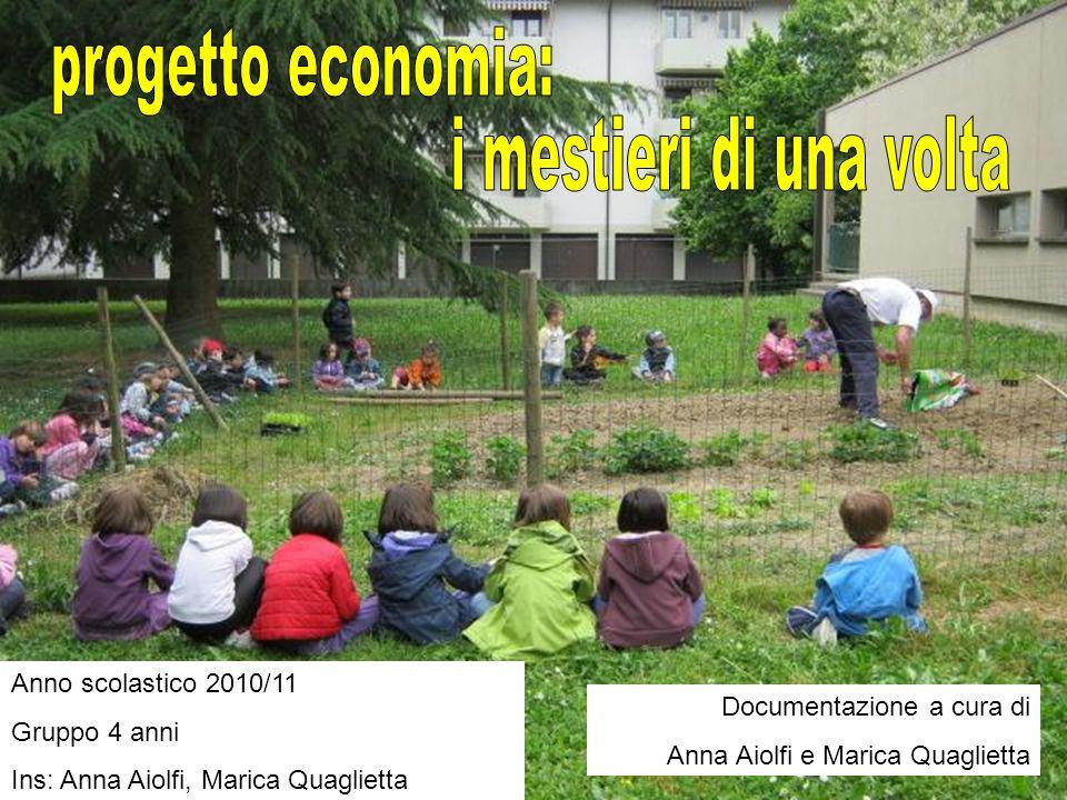 progetto economia: i mestieri di una volta Anno scolastico 2010/11