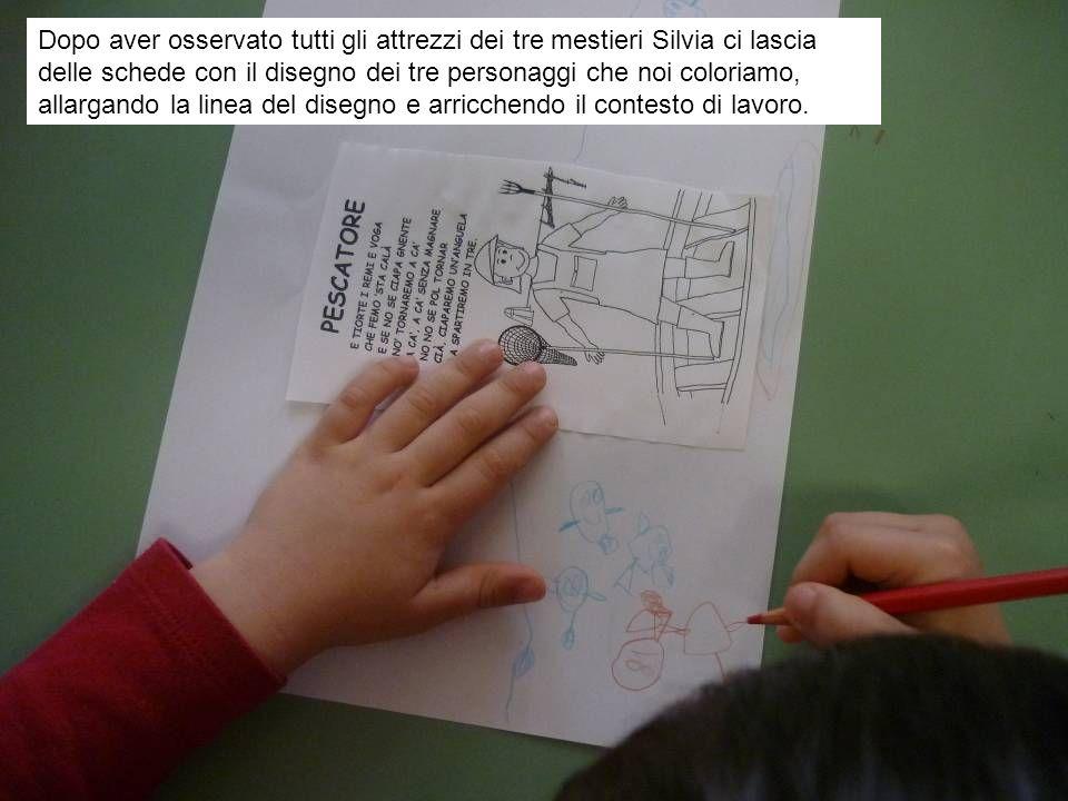 Dopo aver osservato tutti gli attrezzi dei tre mestieri Silvia ci lascia delle schede con il disegno dei tre personaggi che noi coloriamo, allargando la linea del disegno e arricchendo il contesto di lavoro.