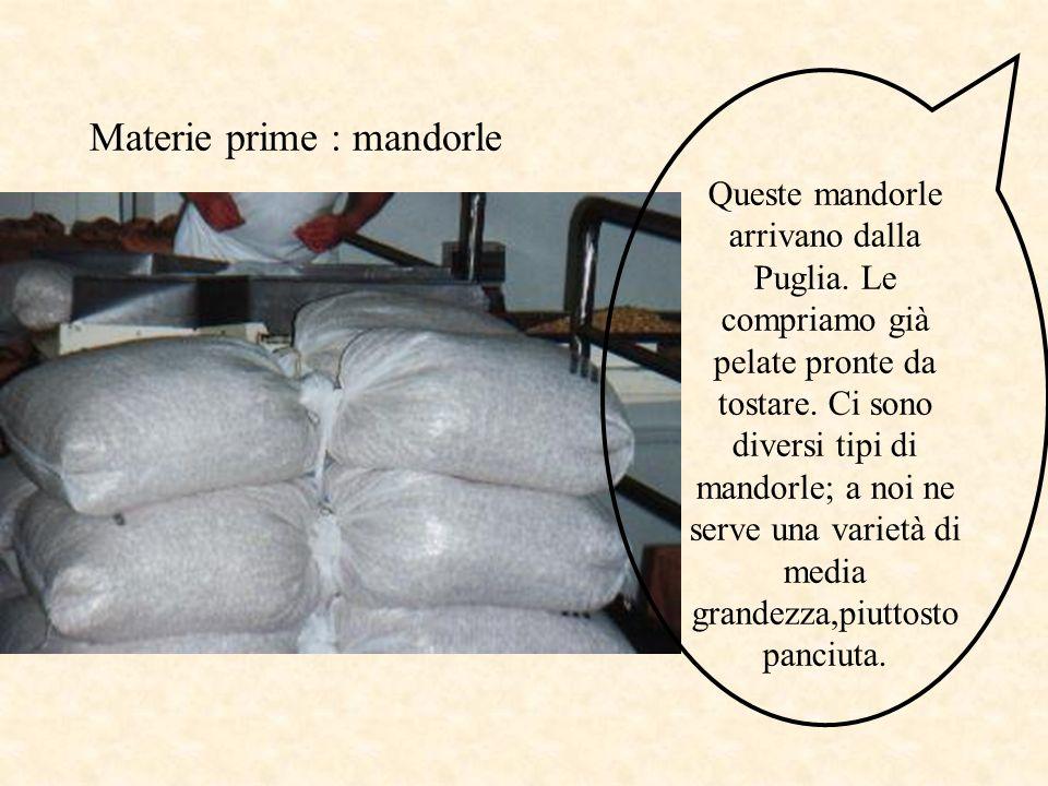Materie prime : mandorle