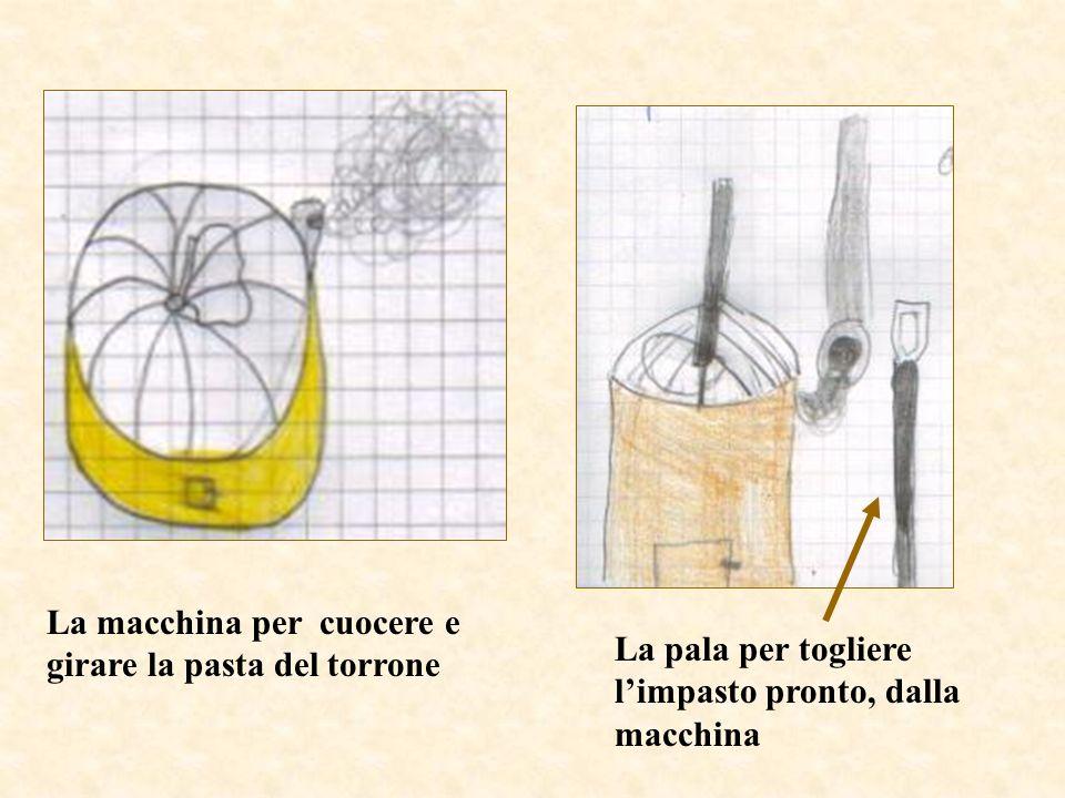 La macchina per cuocere e girare la pasta del torrone