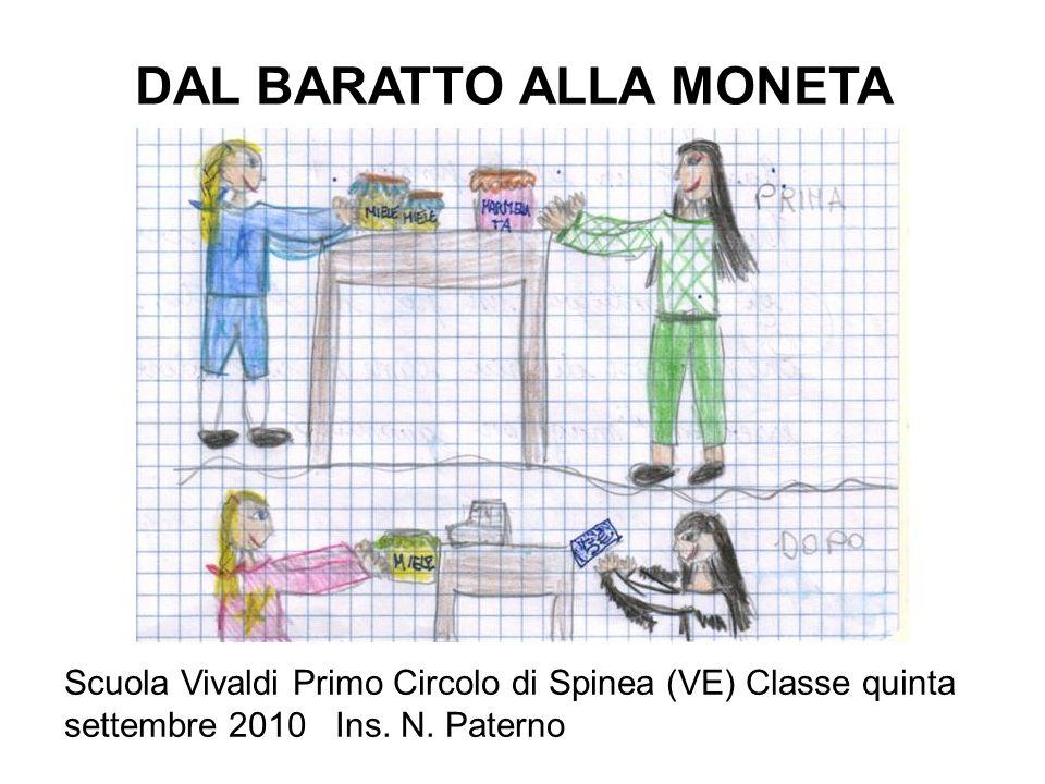 DAL BARATTO ALLA MONETA