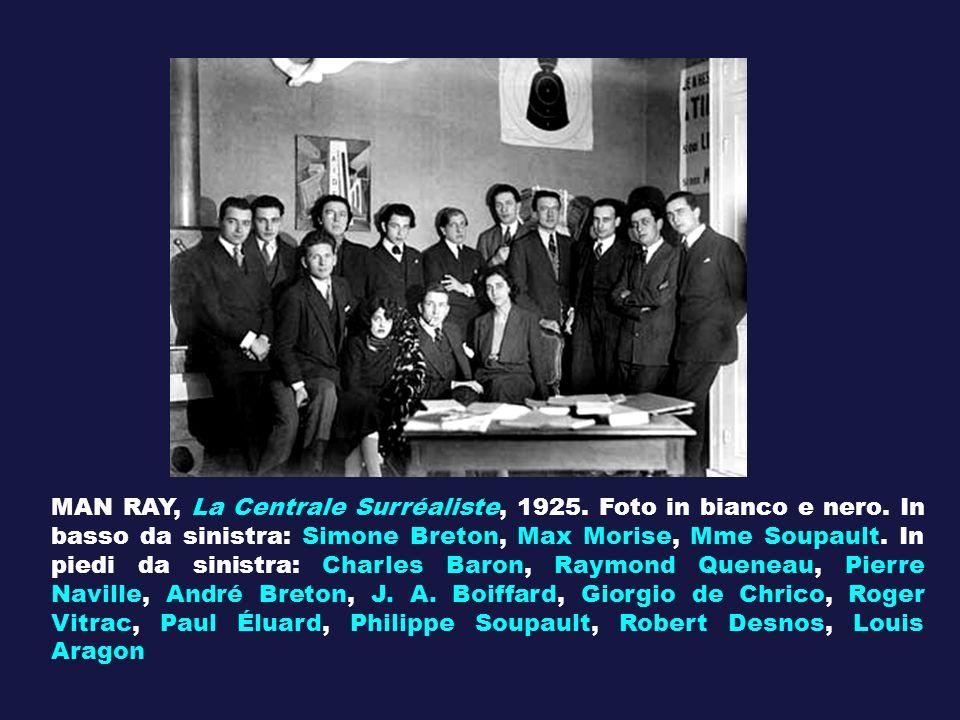 MAN RAY, La Centrale Surréaliste, 1925. Foto in bianco e nero