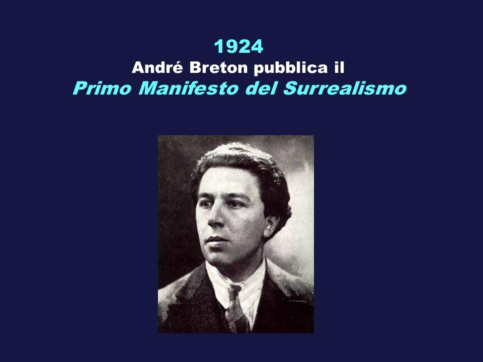 André Breton pubblica il Primo Manifesto del Surrealismo