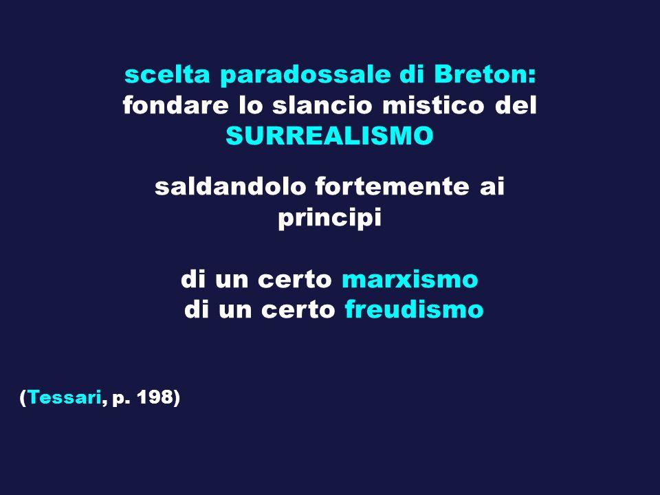 scelta paradossale di Breton: fondare lo slancio mistico del