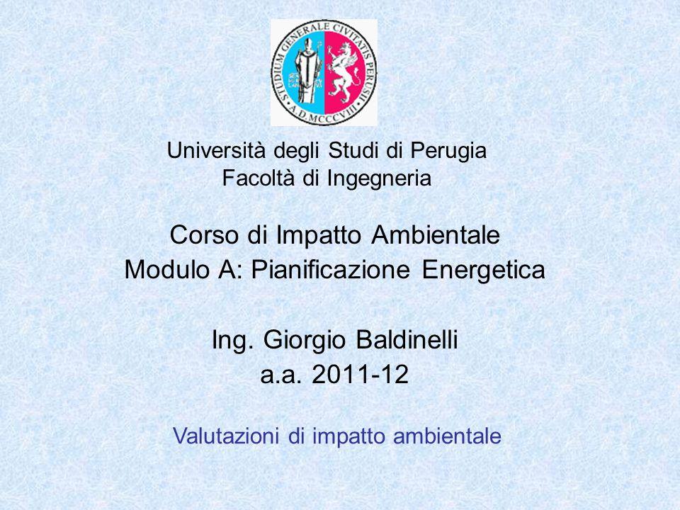 Corso di Impatto Ambientale Modulo A: Pianificazione Energetica