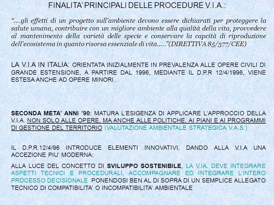 FINALITA' PRINCIPALI DELLE PROCEDURE V.I.A.: