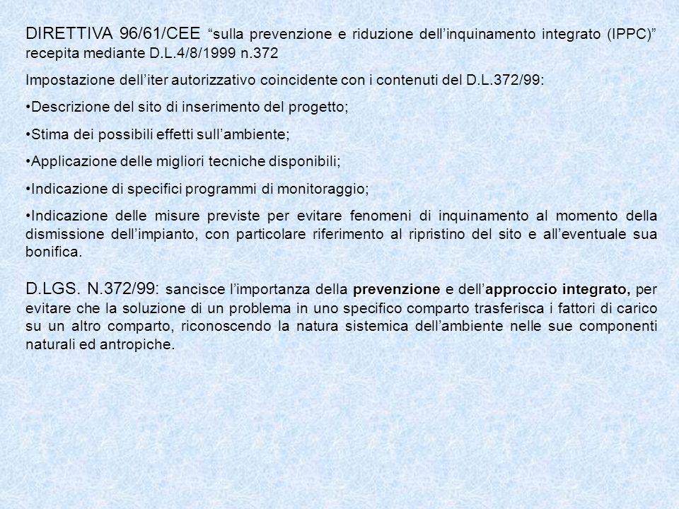 DIRETTIVA 96/61/CEE sulla prevenzione e riduzione dell'inquinamento integrato (IPPC) recepita mediante D.L.4/8/1999 n.372