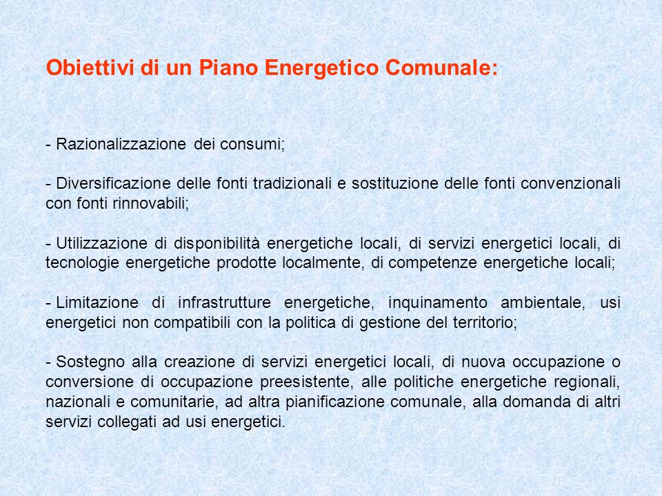 Obiettivi di un Piano Energetico Comunale: