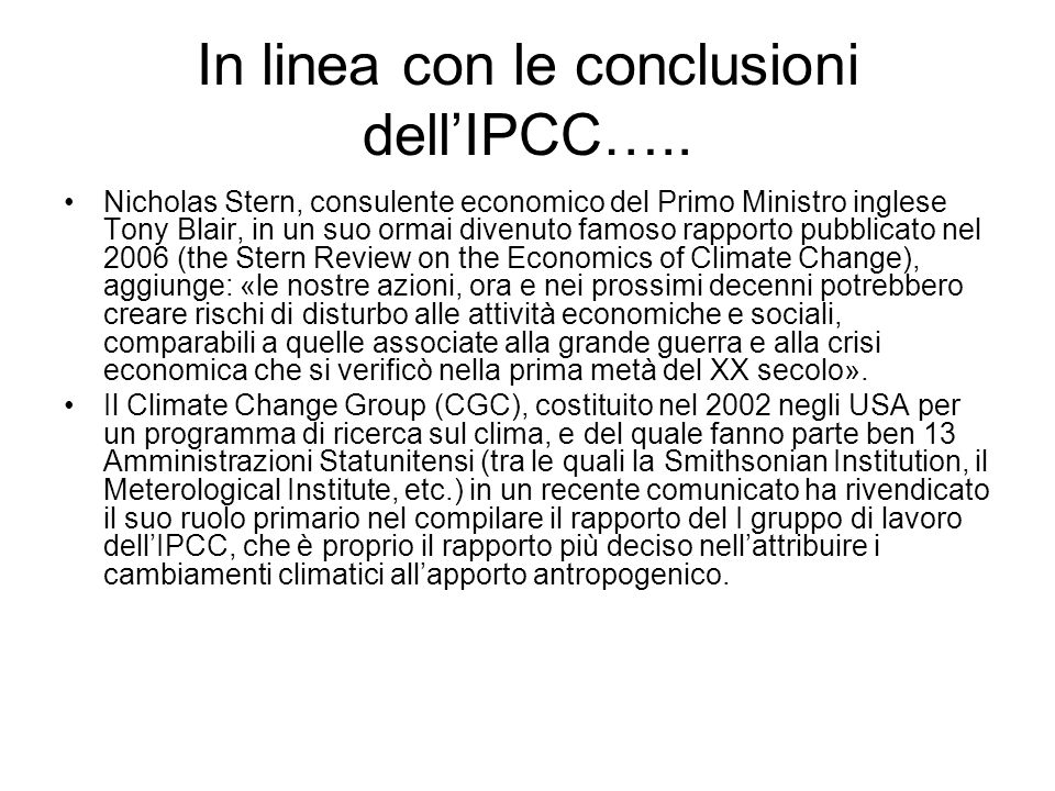 In linea con le conclusioni dell'IPCC…..