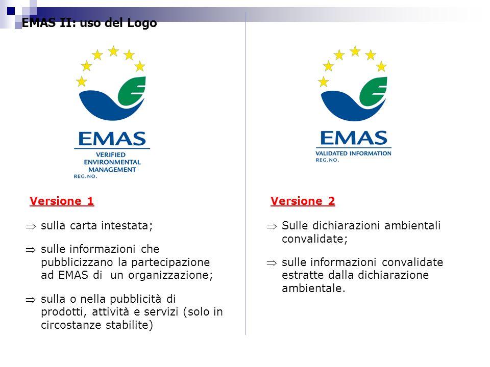 EMAS II: uso del Logo Versione 1 Versione 2 sulla carta intestata;