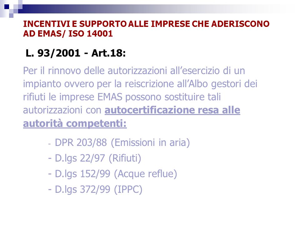 INCENTIVI E SUPPORTO ALLE IMPRESE CHE ADERISCONO AD EMAS/ ISO 14001