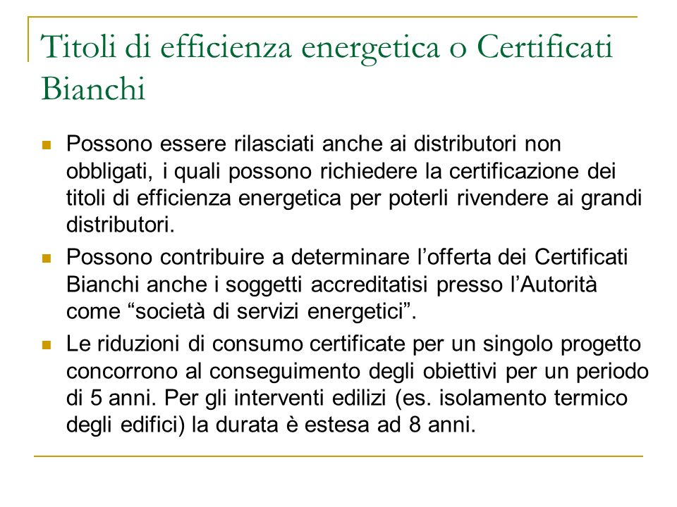 Titoli di efficienza energetica o Certificati Bianchi