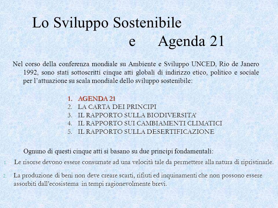 Lo Sviluppo Sostenibile e Agenda 21