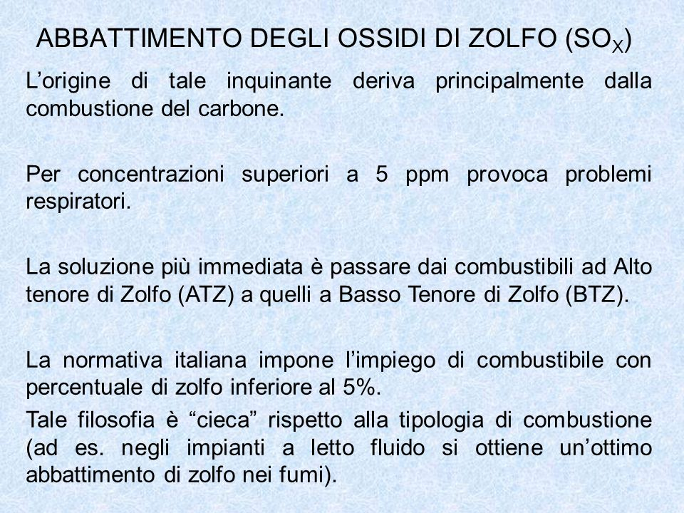 ABBATTIMENTO DEGLI OSSIDI DI ZOLFO (SOX)