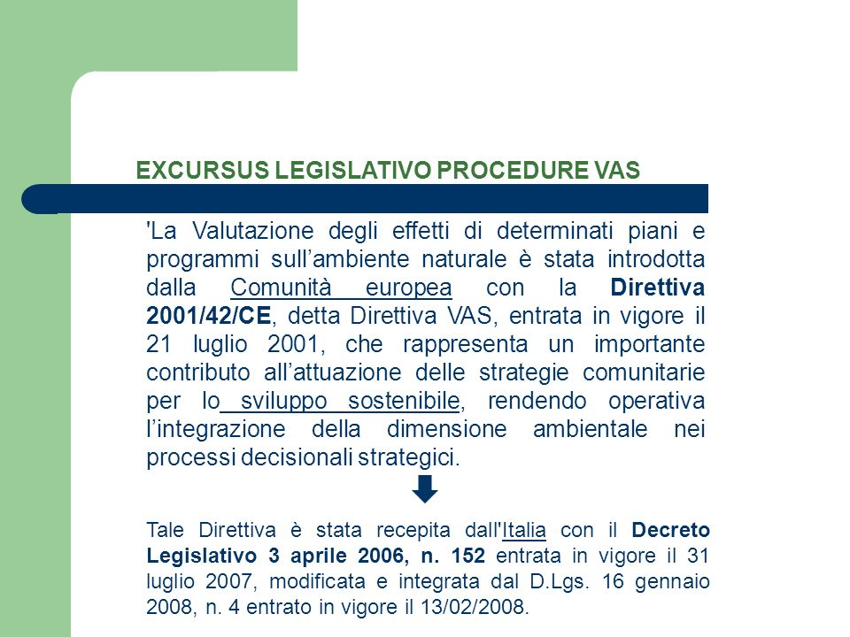 EXCURSUS LEGISLATIVO PROCEDURE VAS