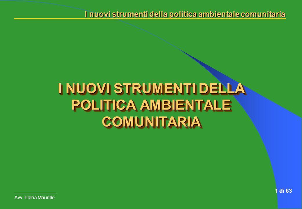 I NUOVI STRUMENTI DELLA POLITICA AMBIENTALE COMUNITARIA
