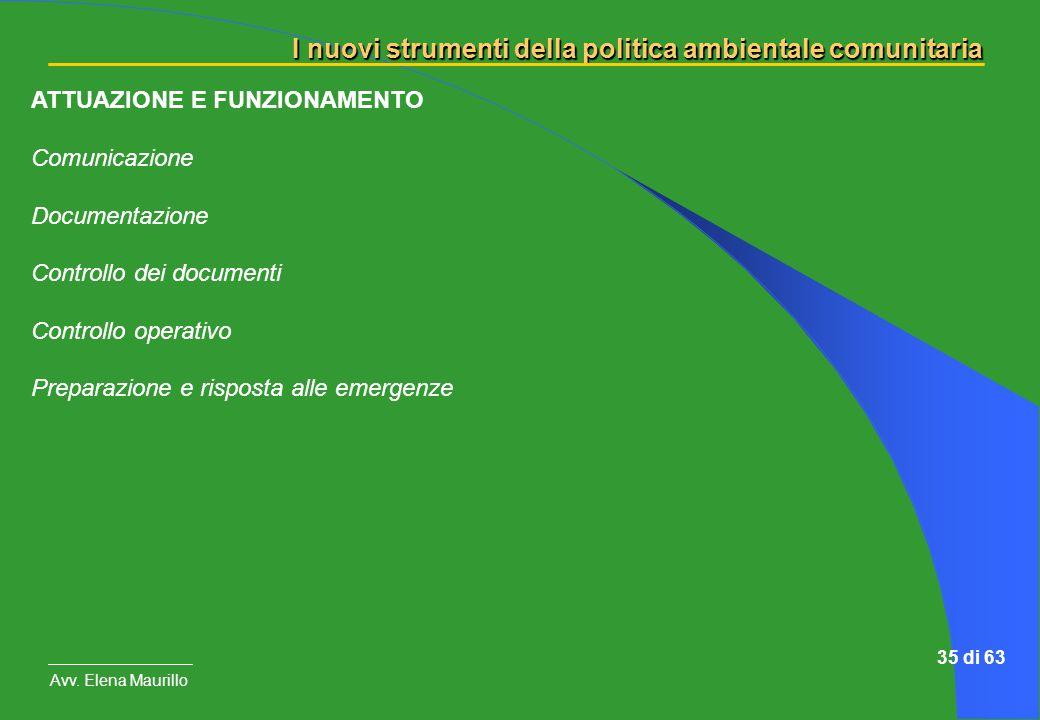 ATTUAZIONE E FUNZIONAMENTO Comunicazione Documentazione