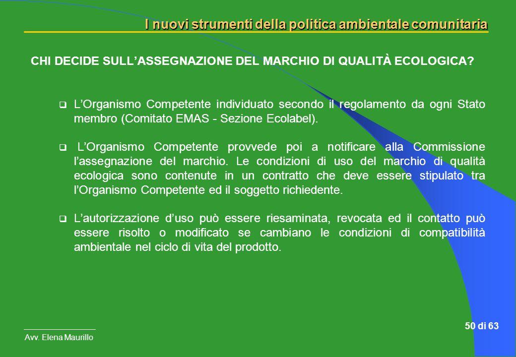 CHI DECIDE SULL'ASSEGNAZIONE DEL MARCHIO DI QUALITÀ ECOLOGICA