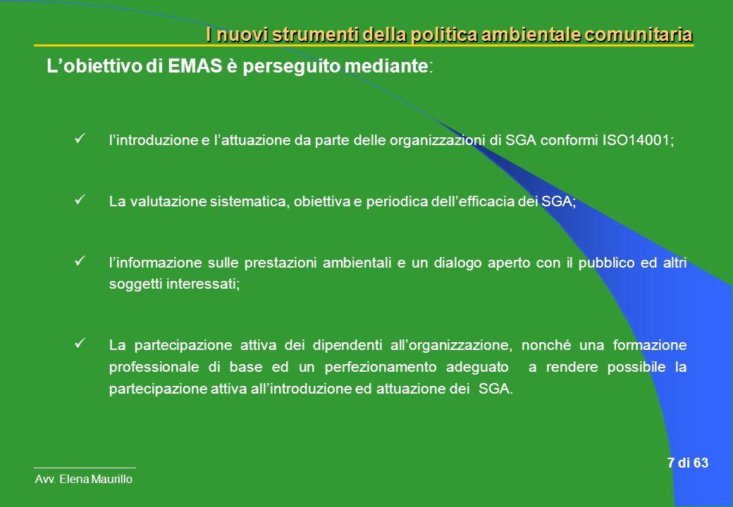 L'obiettivo di EMAS è perseguito mediante: