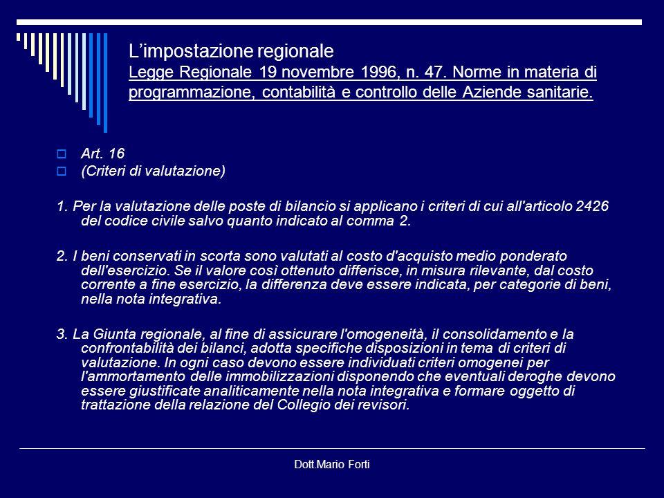 L'impostazione regionale Legge Regionale 19 novembre 1996, n. 47