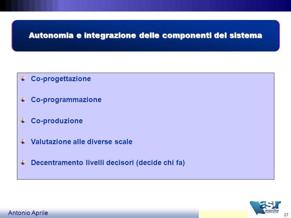 Autonomia e integrazione delle componenti del sistema