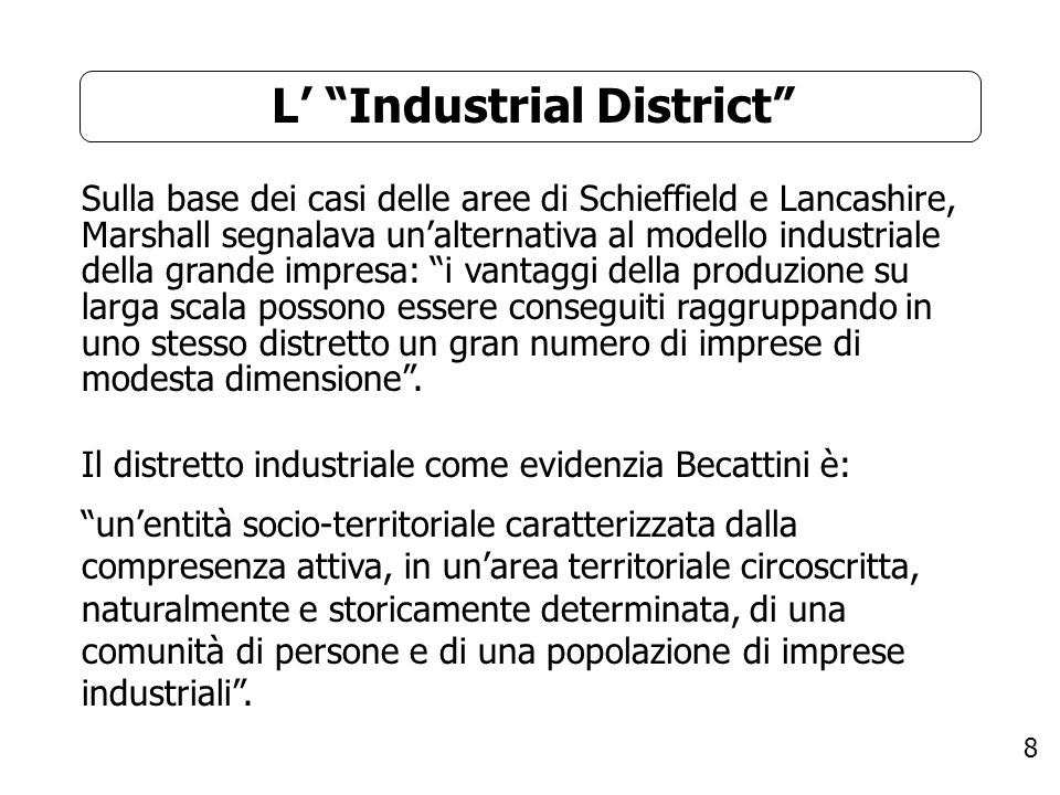 L' Industrial District