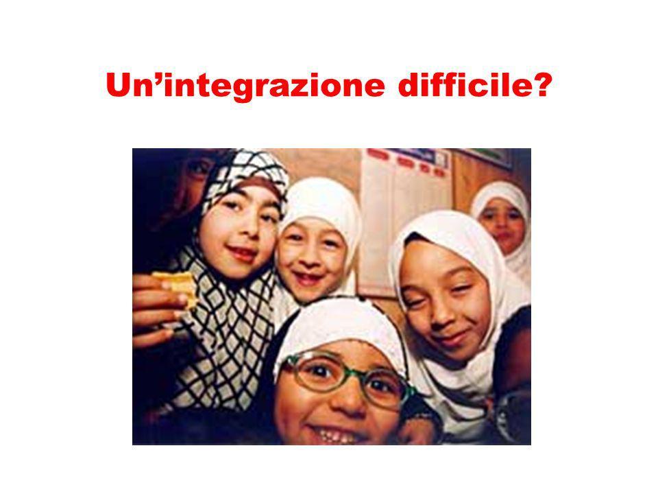 Un'integrazione difficile