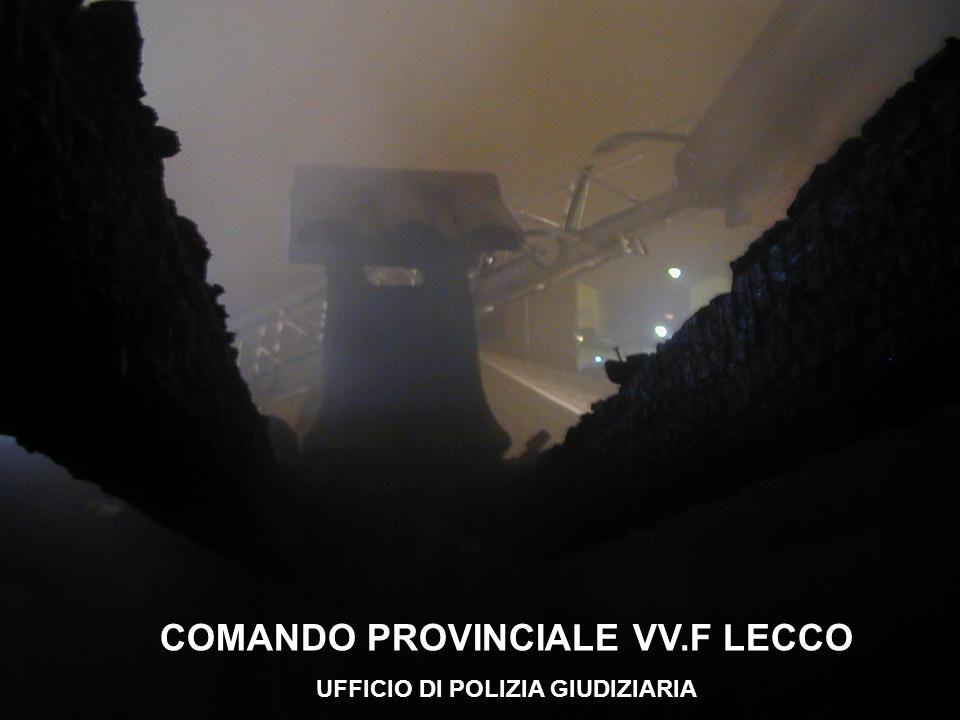 COMANDO PROVINCIALE VV.F LECCO UFFICIO DI POLIZIA GIUDIZIARIA
