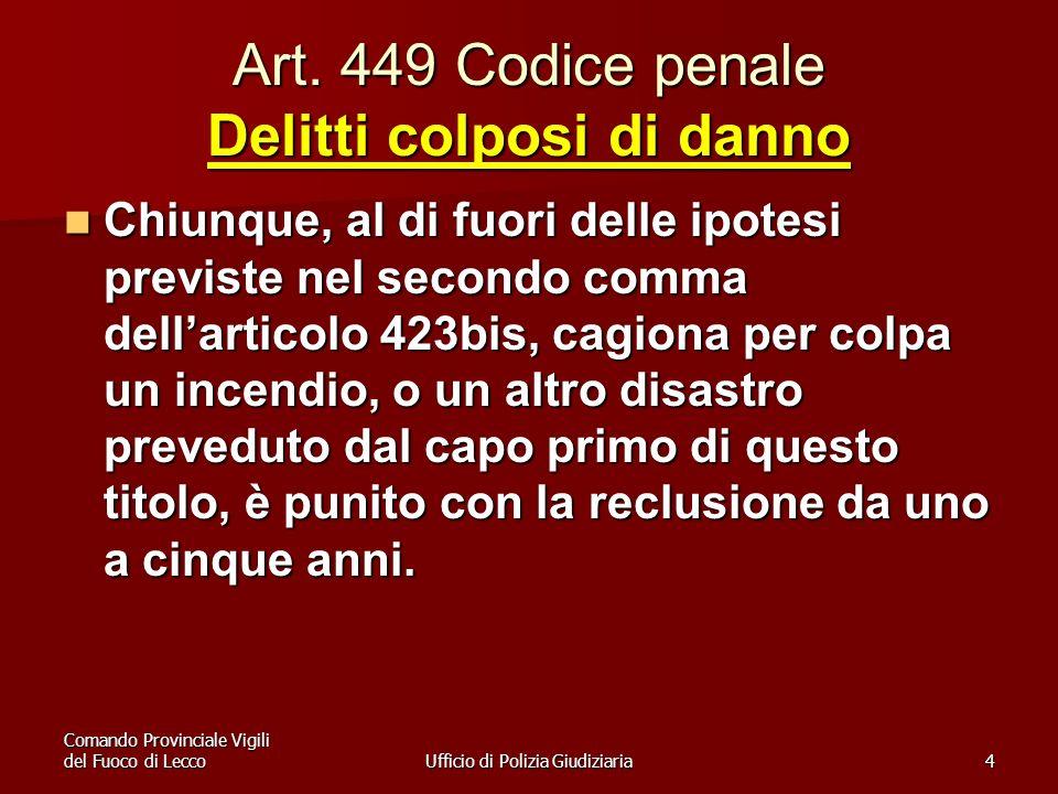 Art. 449 Codice penale Delitti colposi di danno