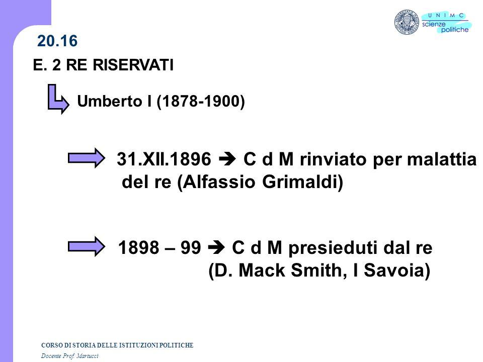 31.XII.1896  C d M rinviato per malattia del re (Alfassio Grimaldi)