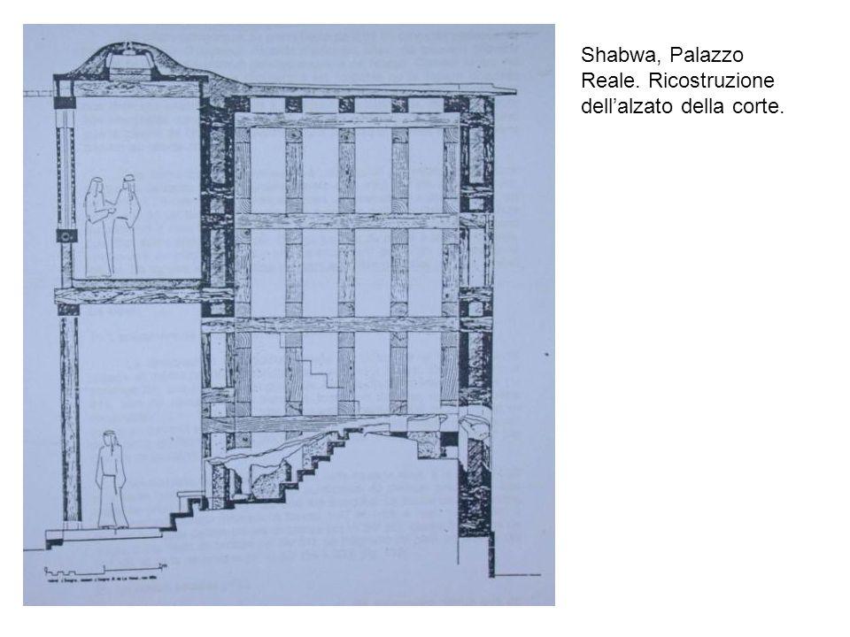 Shabwa, Palazzo Reale. Ricostruzione dell'alzato della corte.