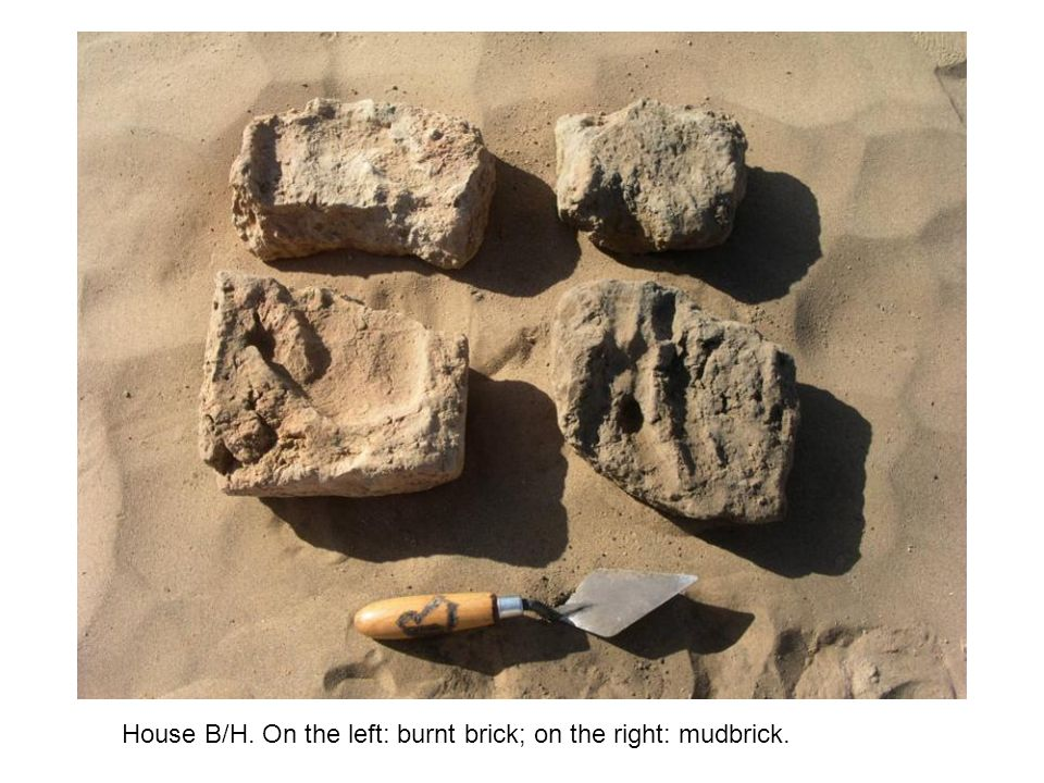 House B/H. On the left: burnt brick; on the right: mudbrick.
