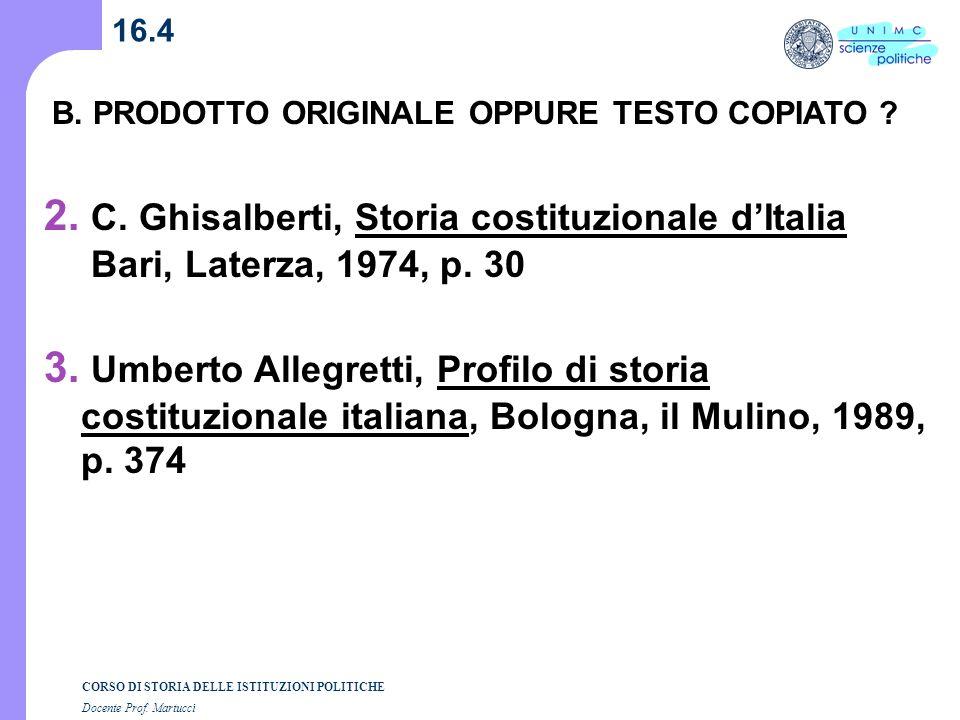 2. C. Ghisalberti, Storia costituzionale d'Italia