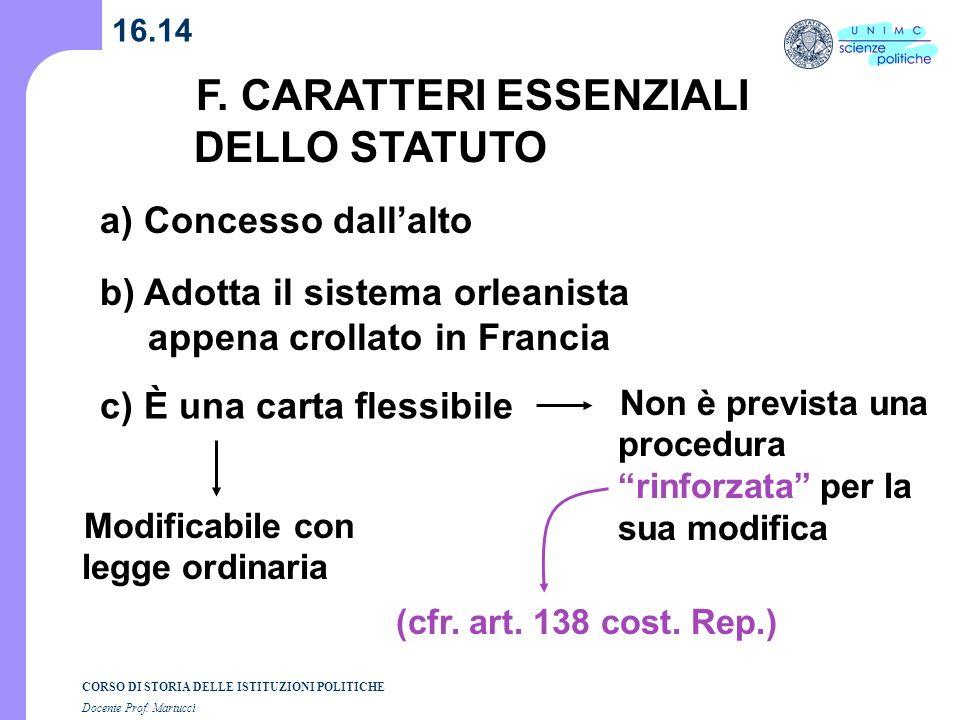 F. CARATTERI ESSENZIALI DELLO STATUTO