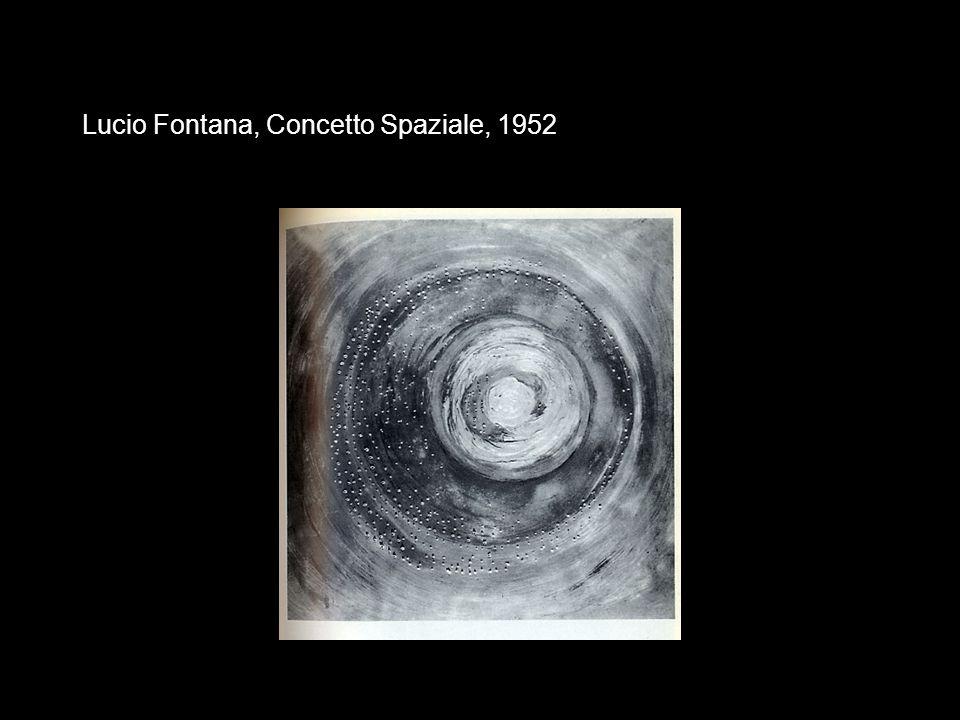 Lucio Fontana, Concetto Spaziale, 1952