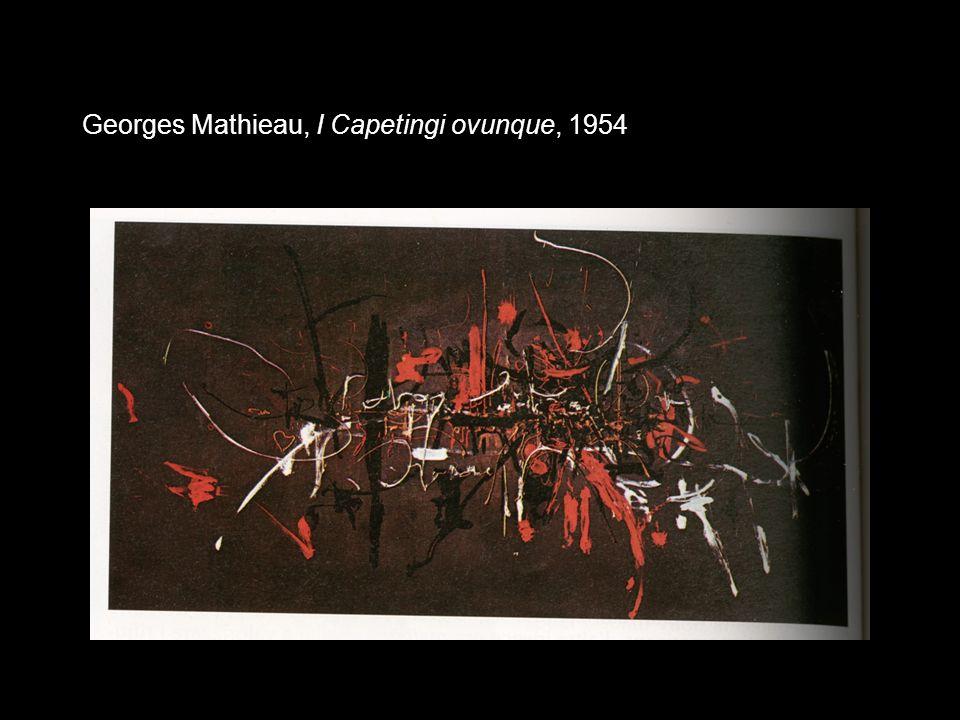 Georges Mathieau, I Capetingi ovunque, 1954