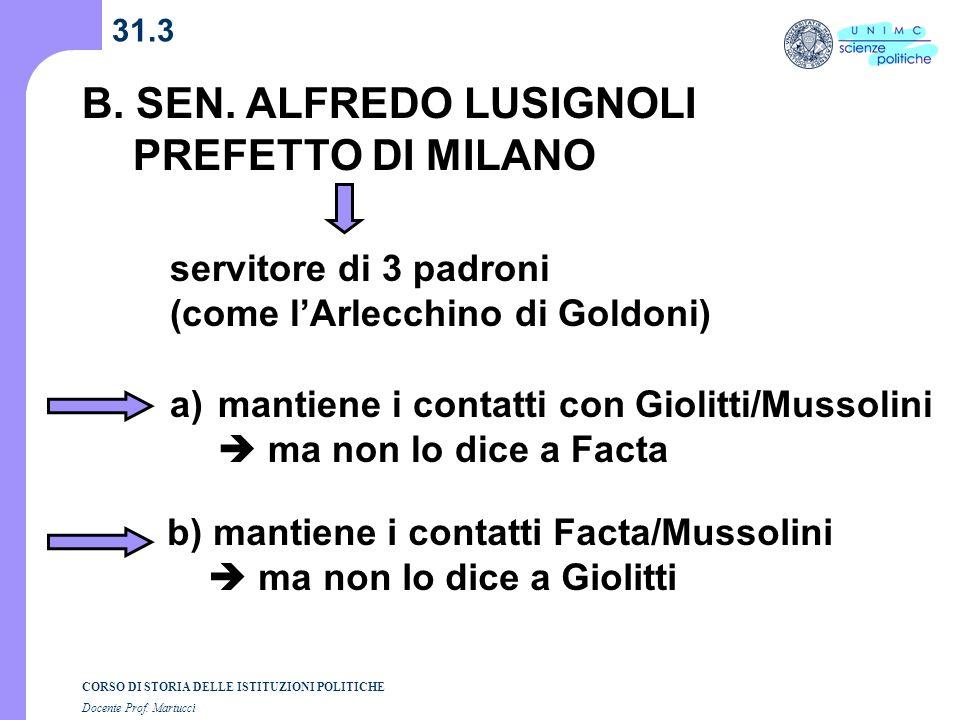 B. SEN. ALFREDO LUSIGNOLI PREFETTO DI MILANO