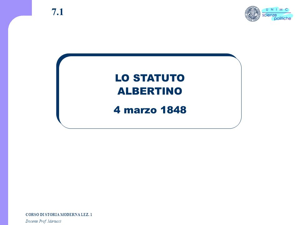 7.1 LO STATUTO ALBERTINO 4 marzo 1848