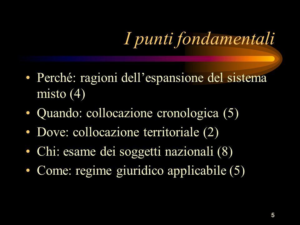I punti fondamentali Perché: ragioni dell'espansione del sistema misto (4) Quando: collocazione cronologica (5)