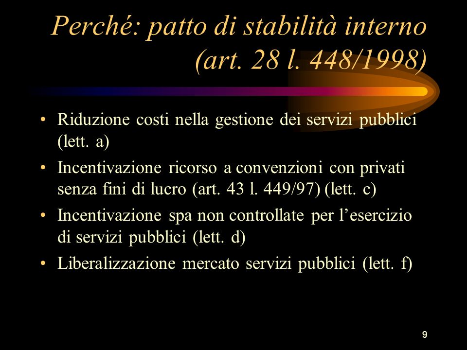 Perché: patto di stabilità interno (art. 28 l. 448/1998)