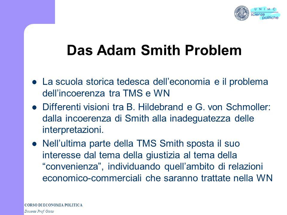 Das Adam Smith Problem La scuola storica tedesca dell'economia e il problema dell'incoerenza tra TMS e WN.