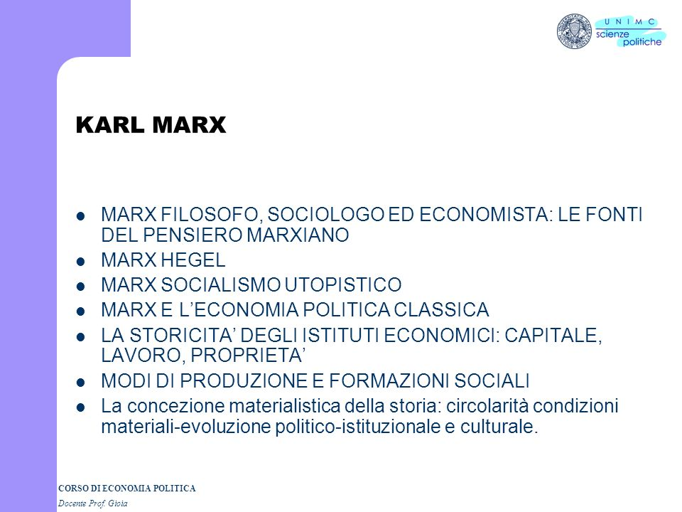 KARL MARX MARX FILOSOFO, SOCIOLOGO ED ECONOMISTA: LE FONTI DEL PENSIERO MARXIANO. MARX HEGEL. MARX SOCIALISMO UTOPISTICO.