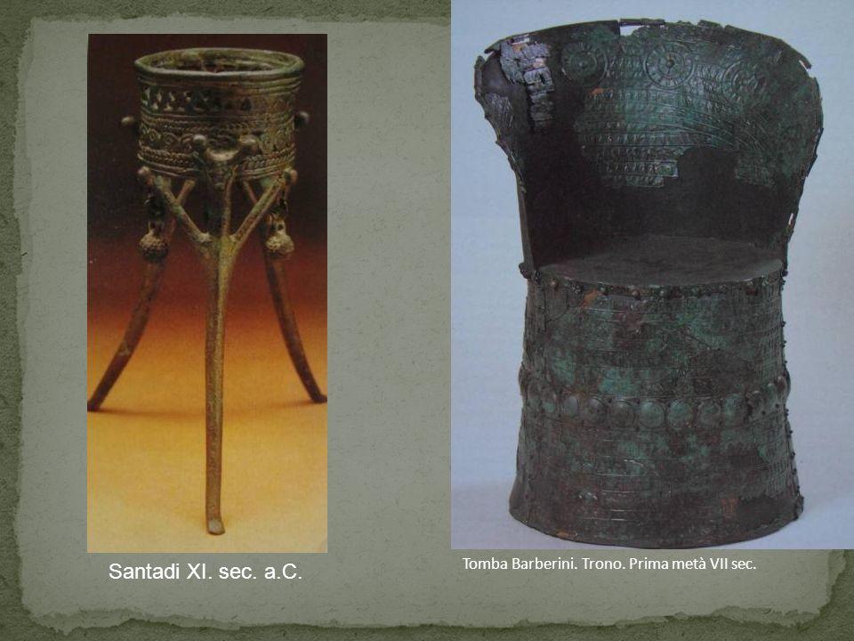 Santadi XI. sec. a.C. Tomba Barberini. Trono. Prima metà VII sec.