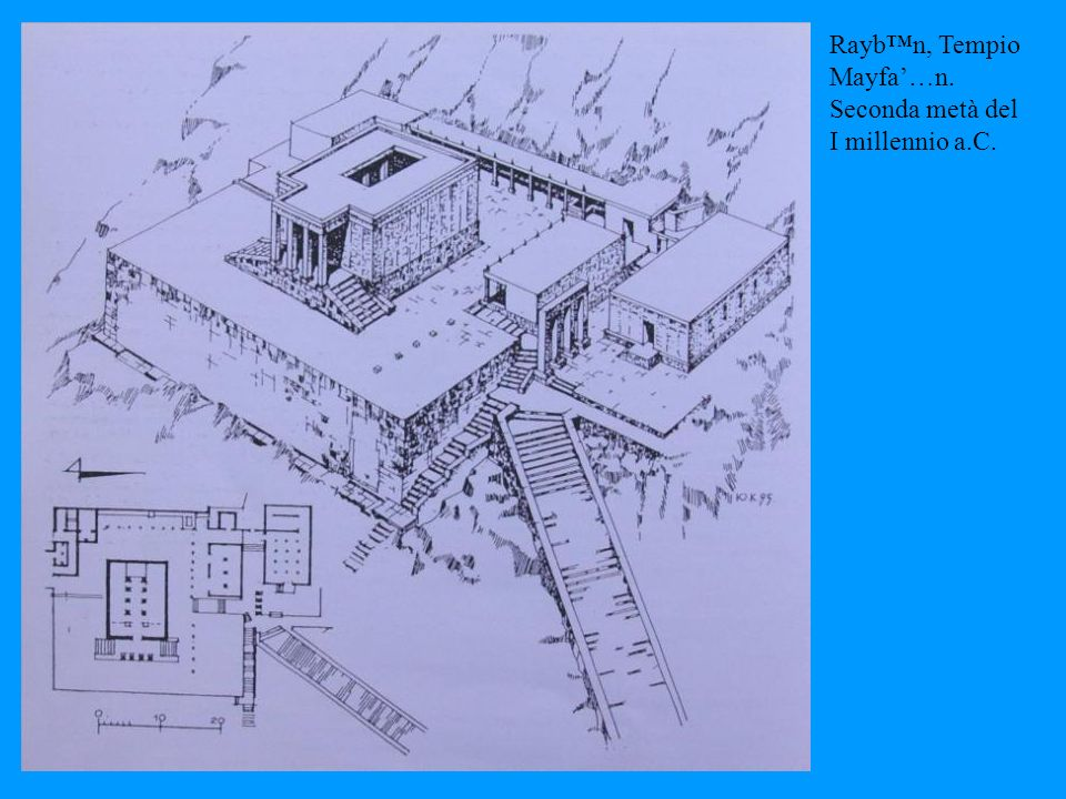 Rayb™n, Tempio Mayfa'…n. Seconda metà del I millennio a.C.