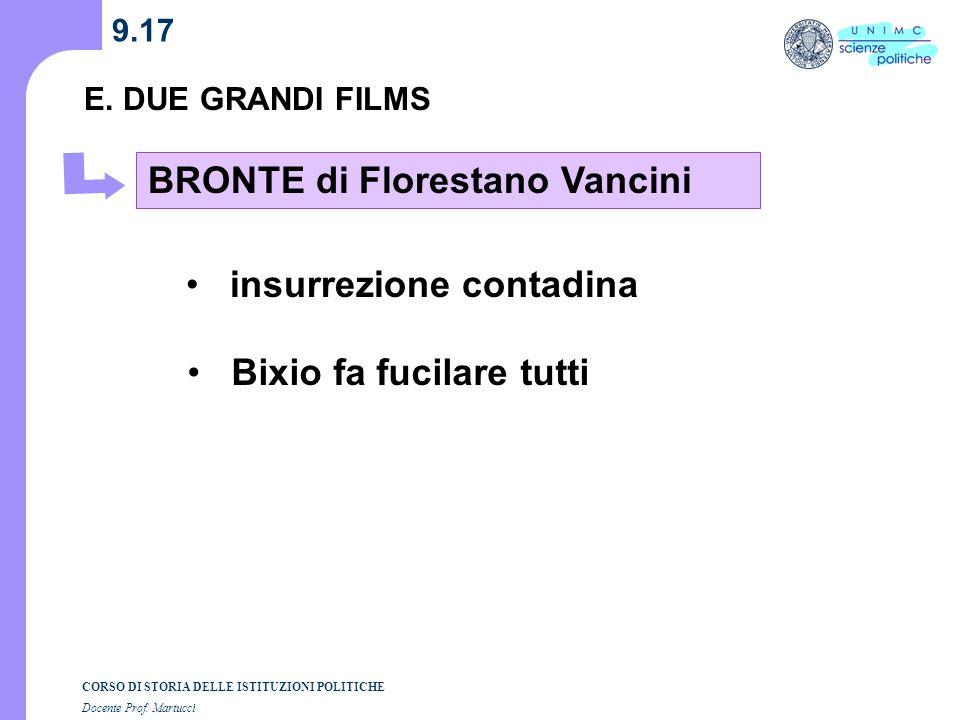 E. DUE GRANDI FILMS BRONTE di Florestano Vancini