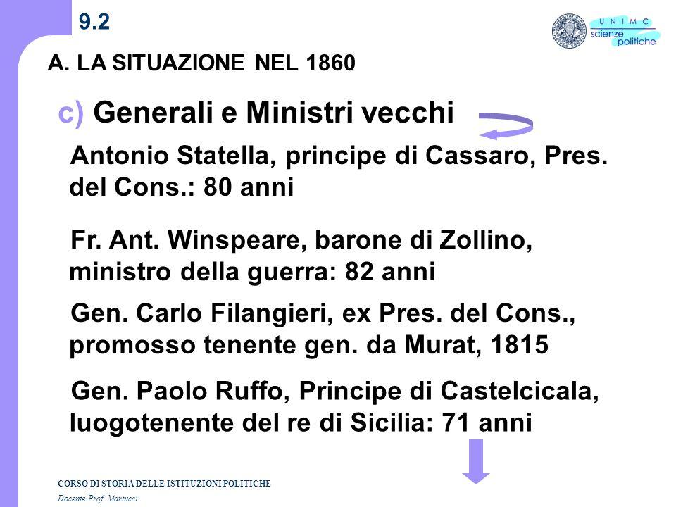 c) Generali e Ministri vecchi