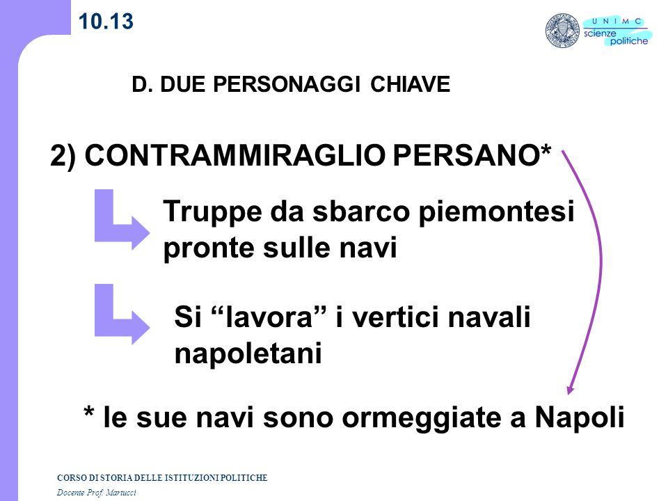 2) CONTRAMMIRAGLIO PERSANO*