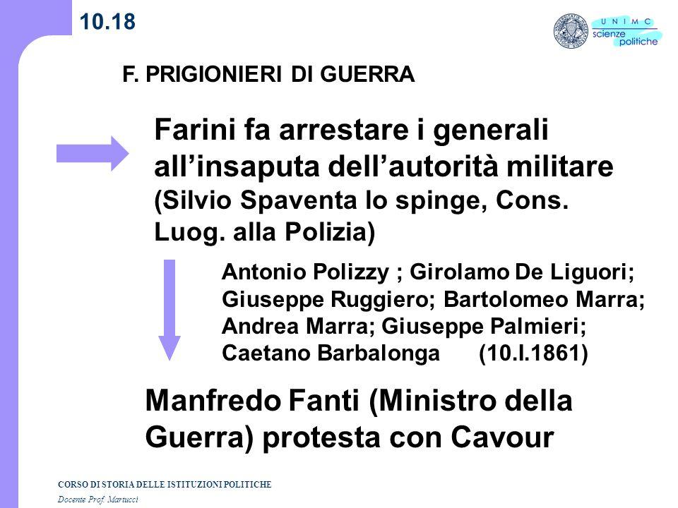 Farini fa arrestare i generali all'insaputa dell'autorità militare