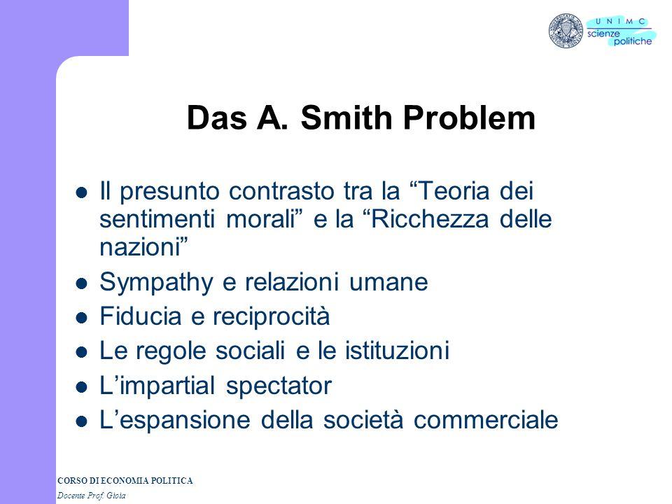 Das A. Smith Problem Il presunto contrasto tra la Teoria dei sentimenti morali e la Ricchezza delle nazioni